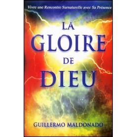La gloire de Dieu - Guillermo Maldonado