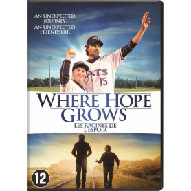 DVD Where Hope Grows - Les racines de l'espoir - version française