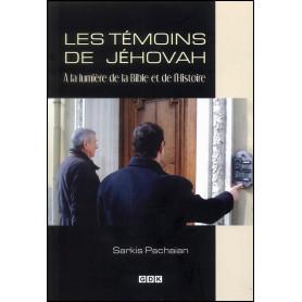 Les témoins de Jéhovah à la lumière de la Bible et de l'histoire – Sarkis Pachaian