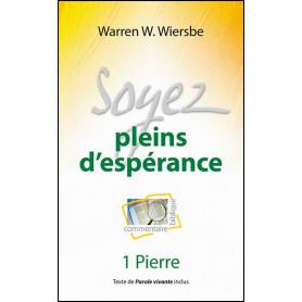 Soyez pleins d'espérance – 1 Pierre