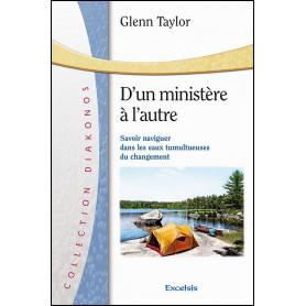 D'un ministère à l'autre – Glenn Taylor