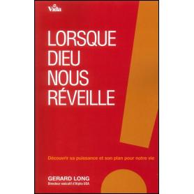 Lorsque Dieu nous réveille – Gérard Long