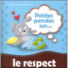 Petites pensées sur le respect – Agnès et Salem de Bézenac