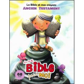 La Bible et mes crayons Ancien Testament – Agnès et Salem de Bézenac