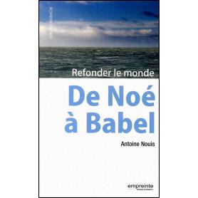De Noé à Babel – Antoine Nouis