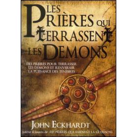 Les prières qui terrassent les démons – John Eckhardt