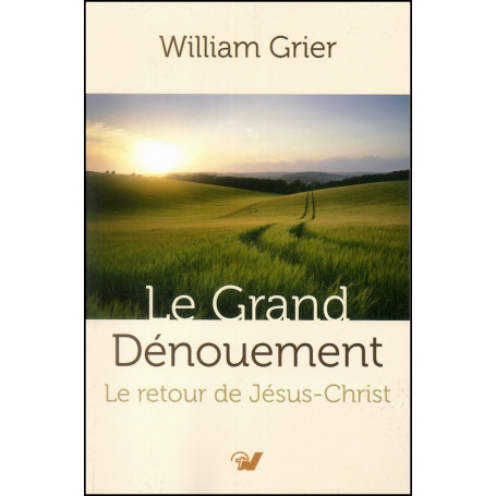 Le grand dénouement - William Grier