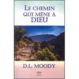 Le chemin qui mène à Dieu – D.L. Moody