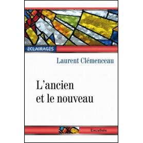 L'ancien et le nouveau – Laurent Clémenceau