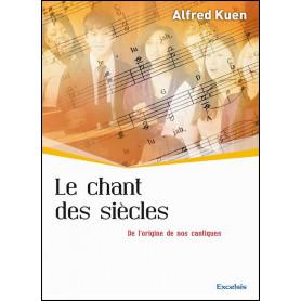 Le chant des siècles – Alfred Kuen