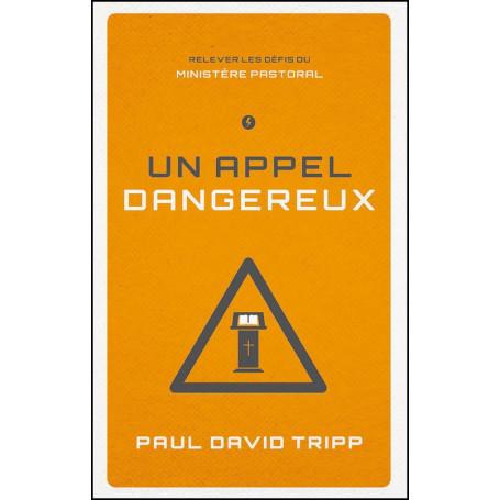 Un appel dangereux – Paul Tripp