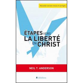 Etapes vers la liberté en Christ – Neil Anderson