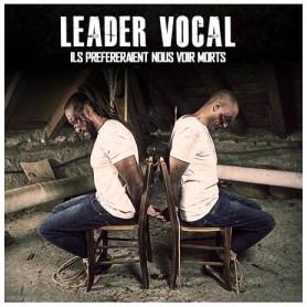 CD Ils préféreraient nous voir mort - Leader Vocal