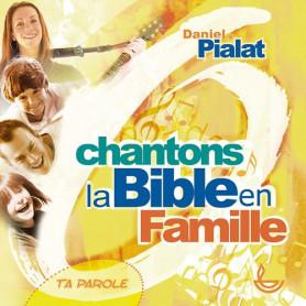CD Chantons la Bible en famille 1 - Ta parole