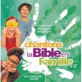 CD Chantons la Bible en famille 2 - Accueillez-vous