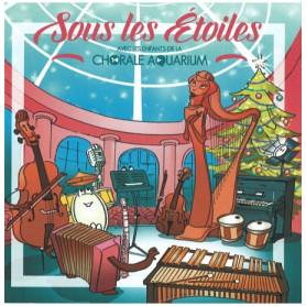 CD Sous les étoiles - Chorale de l'Aquarium