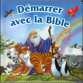 Démarrer avec la Bible