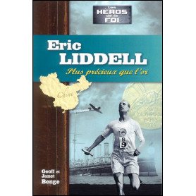 Eric Liddell - Plus précieux que l'or - Editions JEM
