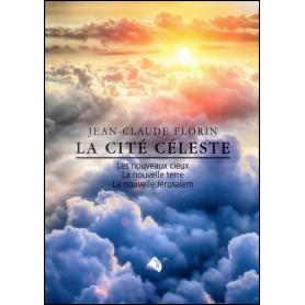 La cité céleste – Jean-Claude Florin