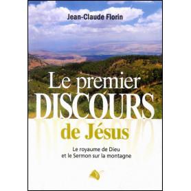 Le premier discours de Jésus – Jean-Claude Florin