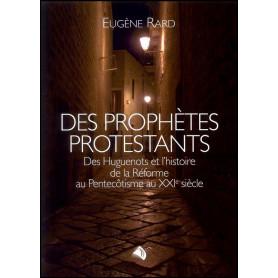 Des prophètes protestants – Eugène Rard