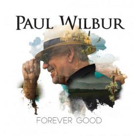 CD Forever Good - Paul Wilbur
