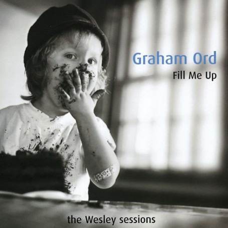 CD Fill me up - Graham Ord