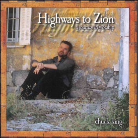 CD Highways to Zion - Chuck King