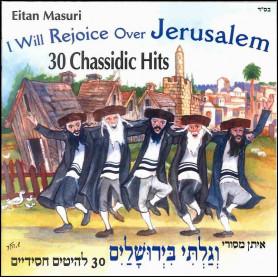 CD I will rejoice over Jerusalem - Eitan Masuri
