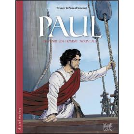 BD Paul - Devenir un homme nouveau – Brunor et Pascal Vincent