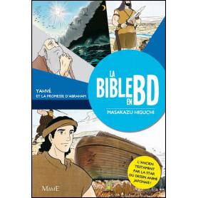 Yahvé et la promesse d'Abraham - La Bible en BD – Tome 1