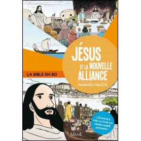 Jésus et la nouvelle alliance - La Bible en BD – Tome 3
