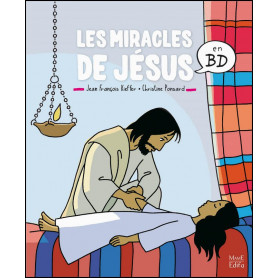 Les miracles de Jésus en BD – Jean-françois Kieffer