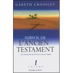 Survol de l'Ancien Testament vol 1