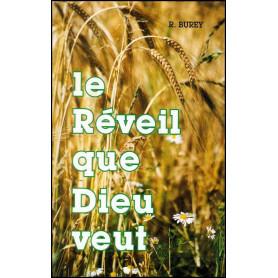 Le réveil que Dieu veut - René Burey