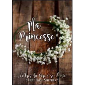 Ma princesse – Sheri Rose Shepherd
