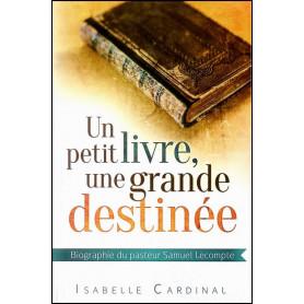 Un petit livre une grande destinée – Isabelle Cardinal