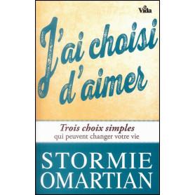 J'ai choisi d'aimer – Stormie Omartian