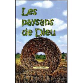 Les paysans de Dieu - André Pinguet