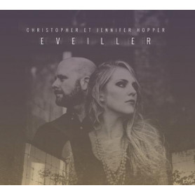 CD Eveiller - Christopher et Jennifer Hopper
