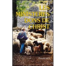Les ministères dons de Christ - Donald Gee