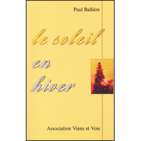 Le soleil en hiver - Paul Ballière