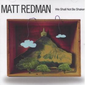 CD We shall not be shaken - Matt Redman