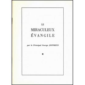 Le miraculeux évangile - George Jeffreys