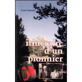 Itinéraire d'un pionnier - Frank Pommier