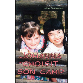Johanna choisit son camp - Aline Neuhauser