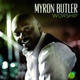 CD Worship - Myron Butler