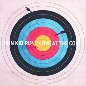 CD Love at the core - Run Kid Run