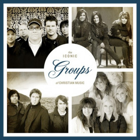 CD The Iconic Groups of Christian Music