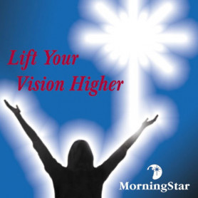 CD Lift your vision higher - Morning Star